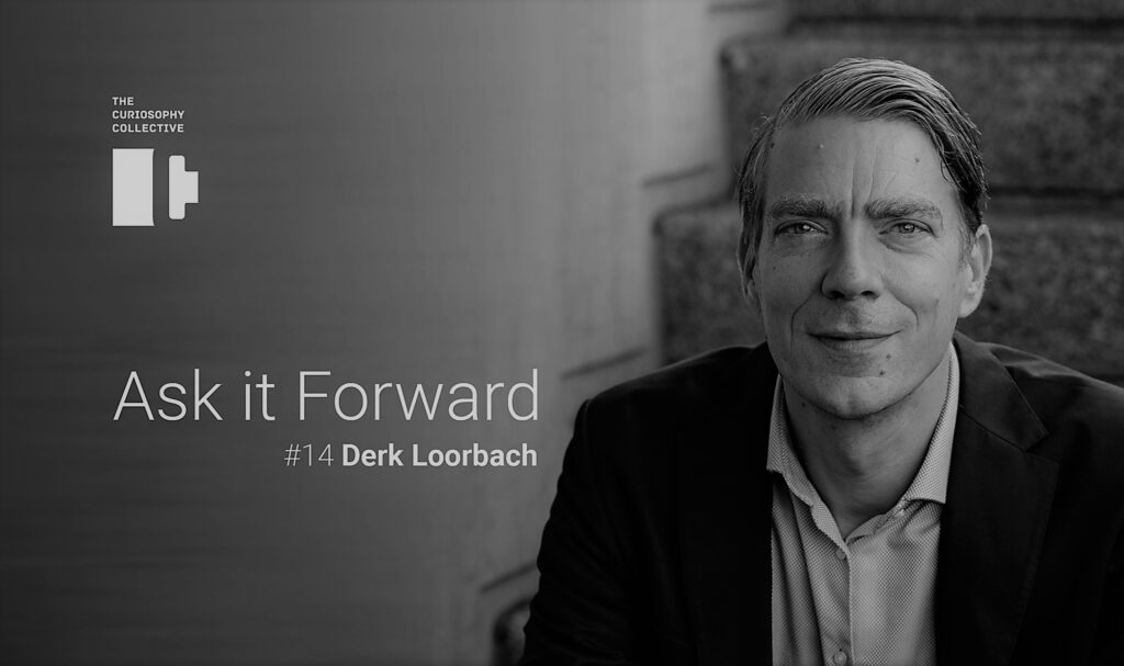 Ask it Forward #14 Derk Loorbach