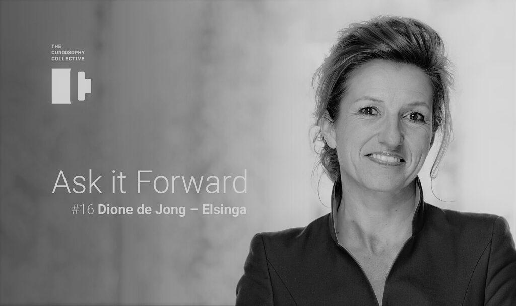 Ask it Forward #16 Dione de Jong - Elsinga